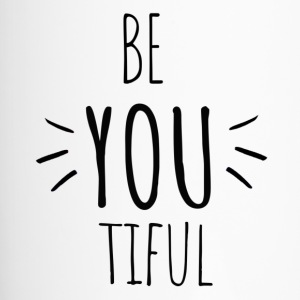 Be you tiful - Inspiring- Original black letters - Thermobecher