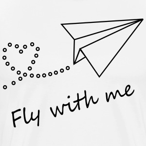 Fly with me - Men's Premium T-Shirt