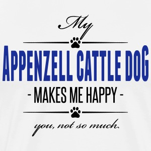My Appenzell Cattle Dog makes me happy - Männer Premium T-Shirt