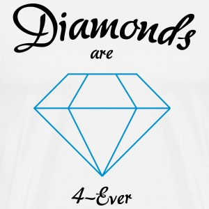 Diamonds are 4-Ever - Men's Premium T-Shirt