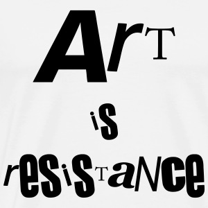 Art is resistance - Men's Premium T-Shirt