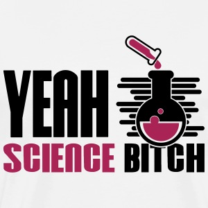 Yeah Bitch Science Chemistry - Premium-T-shirt herr
