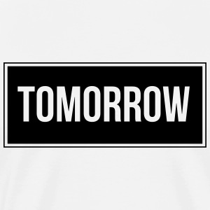 Tomorrow_Black - Men's Premium T-Shirt