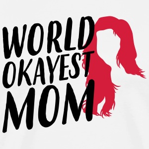 World Okeyest Mom - Mother's Day - Men's Premium T-Shirt