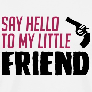 Funny my little friend is gun - Men's Premium T-Shirt