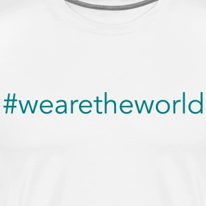 #wearetheworld - Männer Premium T-Shirt