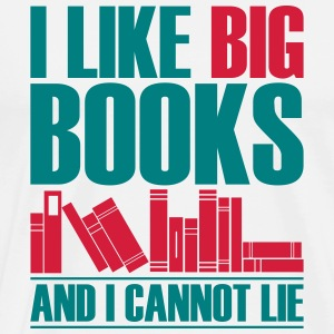 Funny I Like Big Books And I Can not Lie - Men's Premium T-Shirt