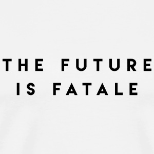 SIIKALINE THE FUTURE IS FATALE - Men's Premium T-Shirt