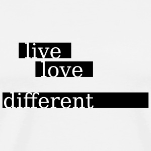 live love different - Männer Premium T-Shirt