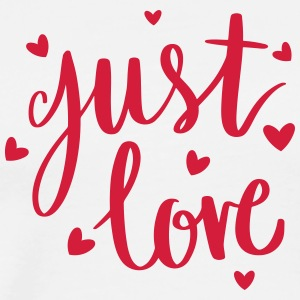 just love - Männer Premium T-Shirt
