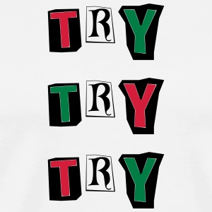 Try Try - Men's Premium T-Shirt