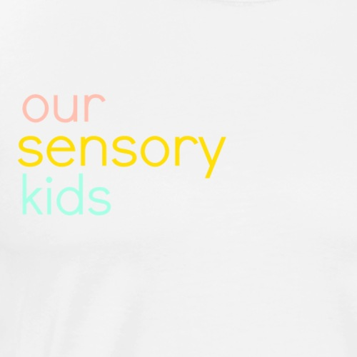 oursensorykids logo title 4 - Men's Premium T-Shirt