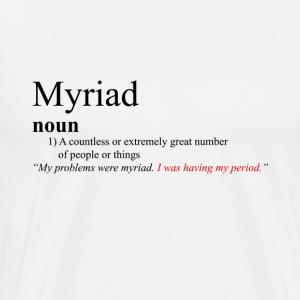 Myriad - Heathers The Musical - Men's Premium T-Shirt