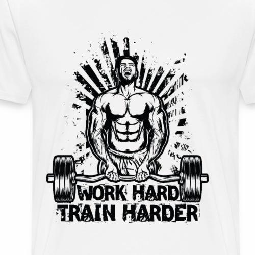 Work Hard / Train Harder - Männer Premium T-Shirt