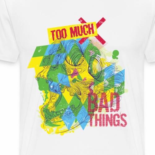 SCHLECHTE DINGE - Abstraktes Totenkopf Geschenk - Männer Premium T-Shirt