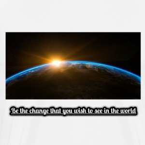 Be the change that you wish to see in the world - Men's Premium T-Shirt