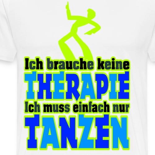 Einfach nur TANZEN / Neongrün - Männer Premium T-Shirt