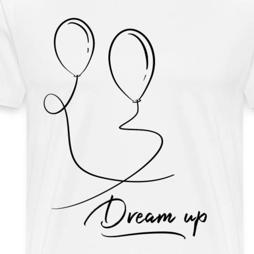Dream up - T-shirt Premium Homme