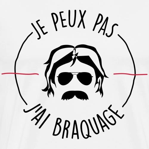 j peux pas j ai braquage by Rougevision - T-shirt Premium Homme