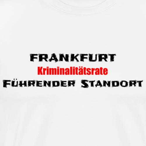 Führender Standort der Kriminalität - Männer Premium T-Shirt