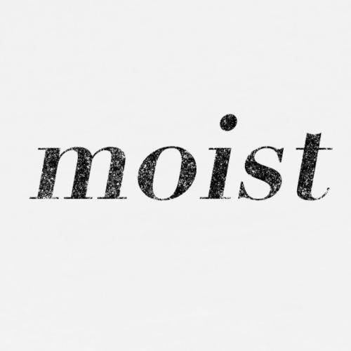 MOIST - Men's Premium T-Shirt