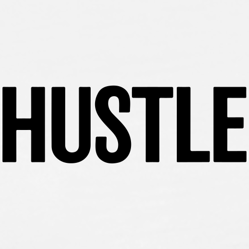 hustle - Männer Premium T-Shirt