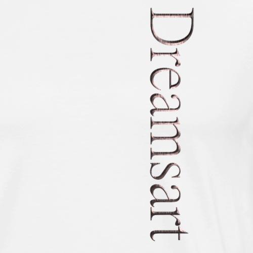 Dreamsart - Männer Premium T-Shirt