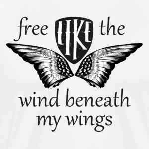 Free like the wind beneath my wings - Men's Premium T-Shirt