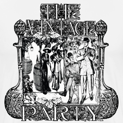 The Vintage Vintage Party - Camiseta premium hombre