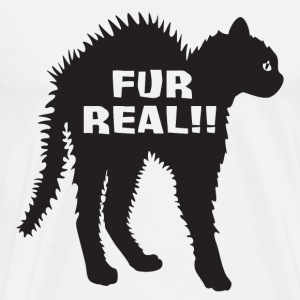 Cats: Fur Real !! - Men's Premium T-Shirt