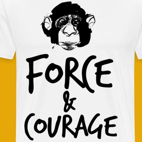 Force et courage - T-shirt Premium Homme