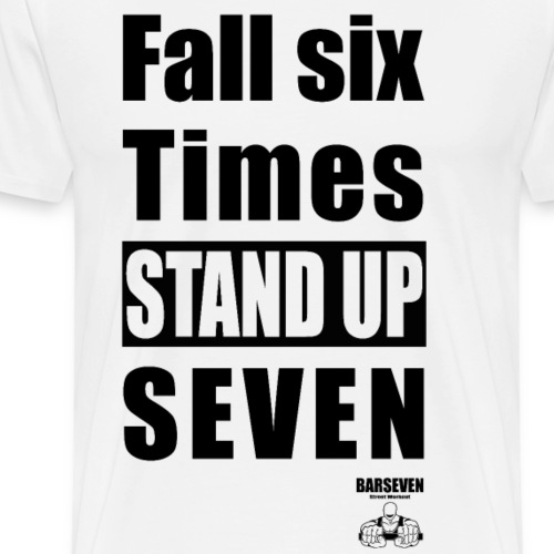 BarSeven - Stand up - Männer Premium T-Shirt