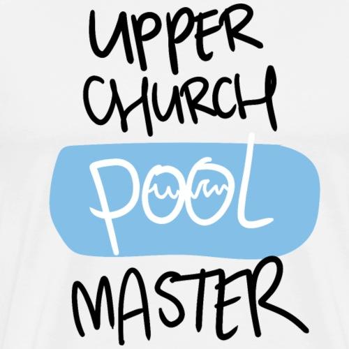 Upper church POOL master - Mannen Premium T-shirt