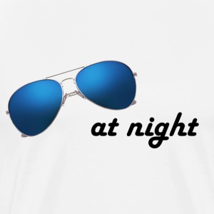 sunglasses at night - Men's Premium T-Shirt
