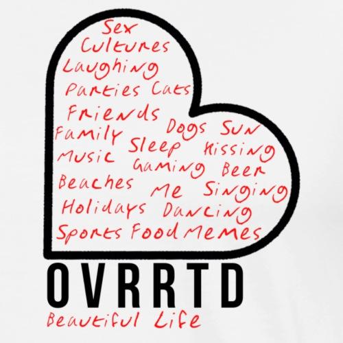 OVRRTD - Beautiful Life - Men's Premium T-Shirt