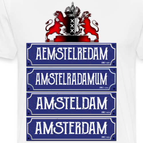 Amsterdam its in the name - Mannen Premium T-shirt