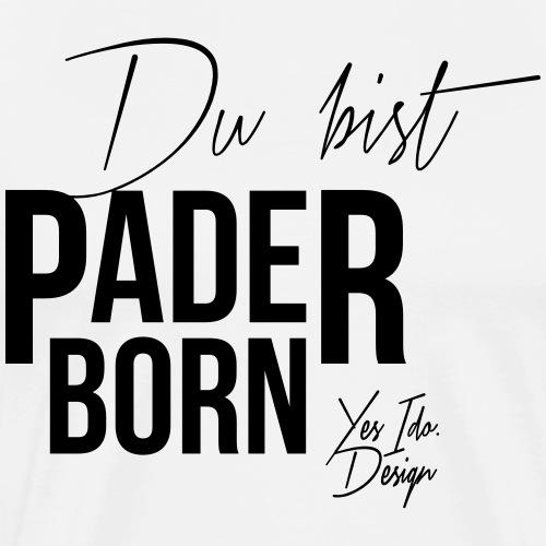 Du bist Paderborn - Männer Premium T-Shirt