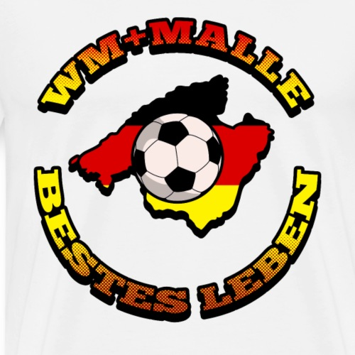 WM + Malle Best Life Football and Holiday - Men's Premium T-Shirt