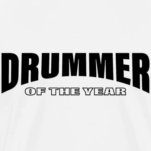 Schlagzeug Schlagzeuger Drummer of the year - Männer Premium T-Shirt