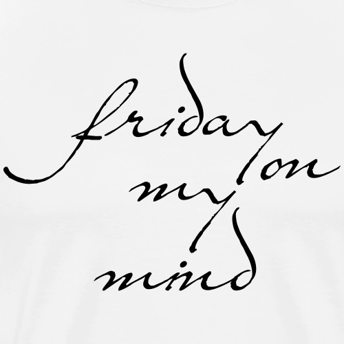 friday - Männer Premium T-Shirt