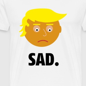 Sad Trump | Fun Shirt | Feelings of the President - Men's Premium T-Shirt