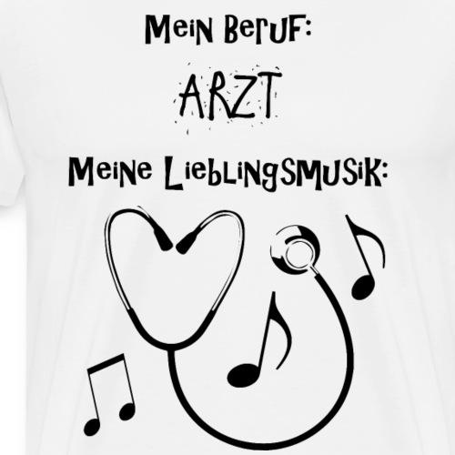 Arzt Lieblingsmusik BLACK EDITION - Männer Premium T-Shirt