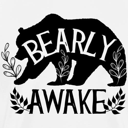 Bearly awake - Männer Premium T-Shirt