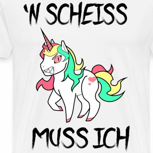 n scheiss muss ich Einhorn Unicorn - Männer Premium T-Shirt
