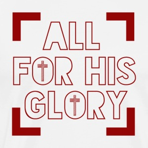 All for his Glory - Men's Premium T-Shirt