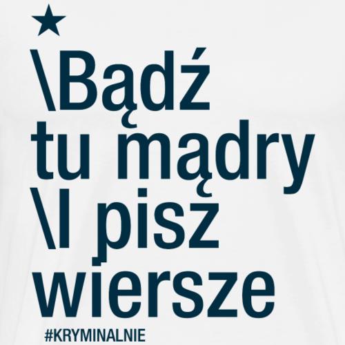 Seria cytaty - POETA - motyw ciemny - Koszulka męska Premium