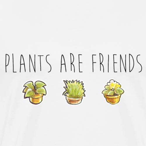 Plants are friends - Männer Premium T-Shirt