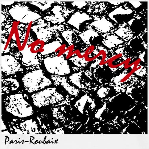 Paris roubaix - No mercy - Männer Premium T-Shirt