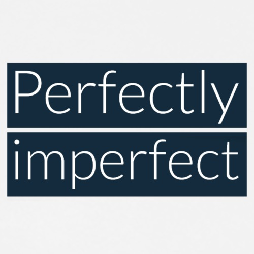 Perfekt unvollkommen - Männer Premium T-Shirt