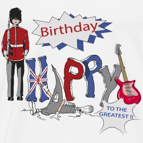 happy birthday Great Britain - T-shirt Premium Homme